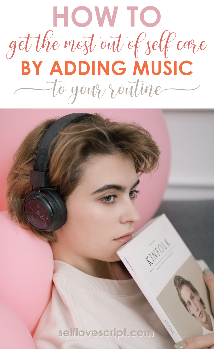 add music to your self care routine