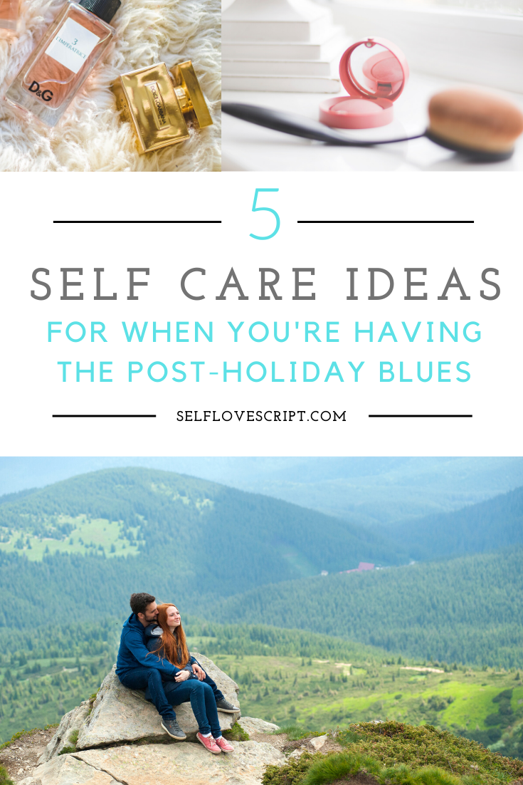 How Self-Care Can Help You Navigate the Post-Holiday Blues