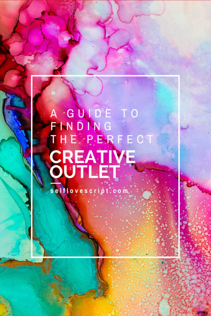 Finding the Perfect Creative Outlet